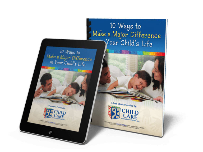 Child Care of Southwest Florida-10 Ways To Make A Major Difference In Your Childs Life