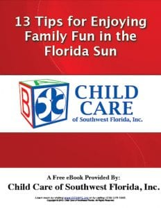 Child Care of Southwest Florida-13 Tips For Enjoying Family Fun In the Florida Sun